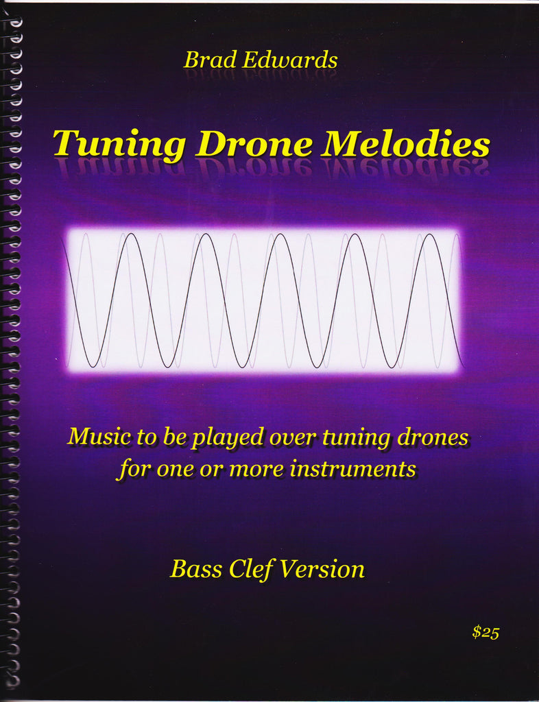 Tuning Drone Melodies for Bass Clef composed by and pub. Brad Edwards