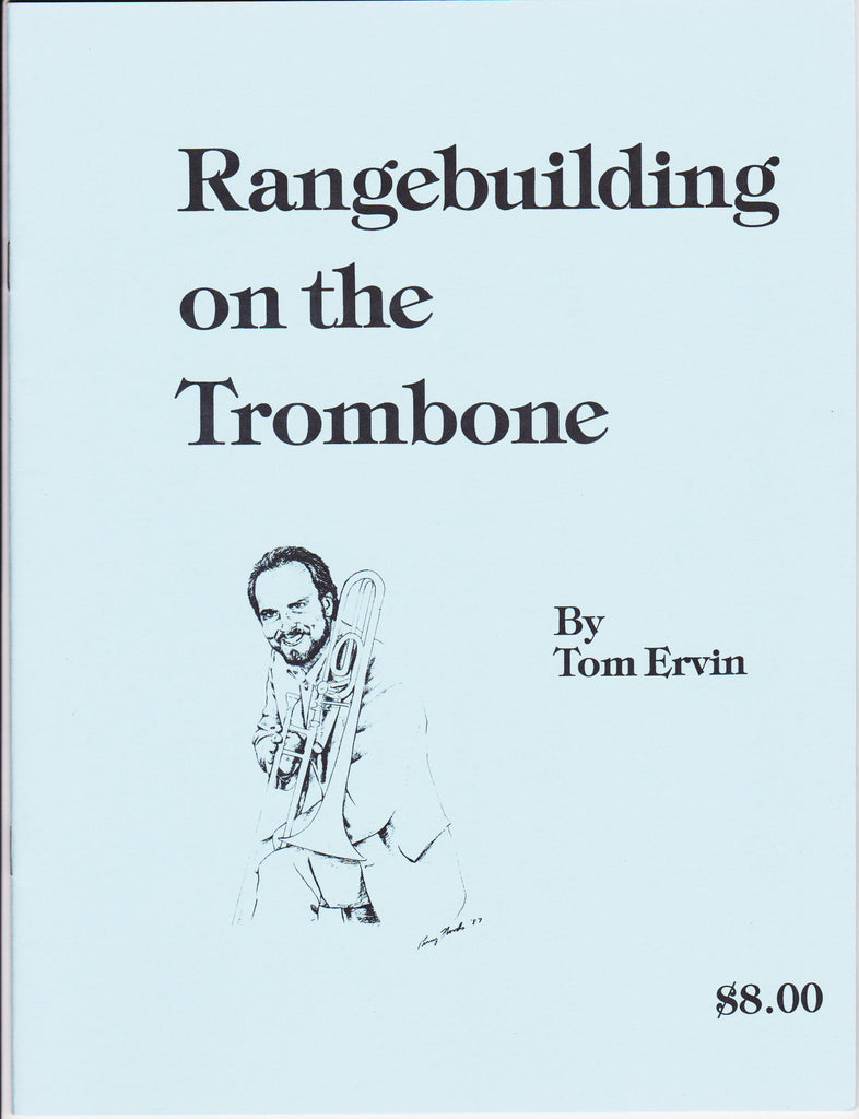 Rangebuilding on the Trombone by Tom Ervin