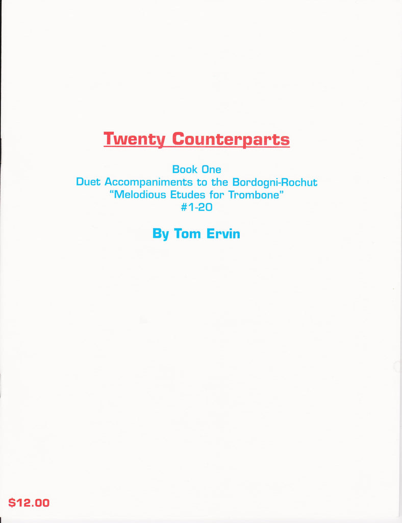 20 Counterparts to Bordogni-Rochut Melodious Etudes for Trombone, comp. & pub. Tom Ervin