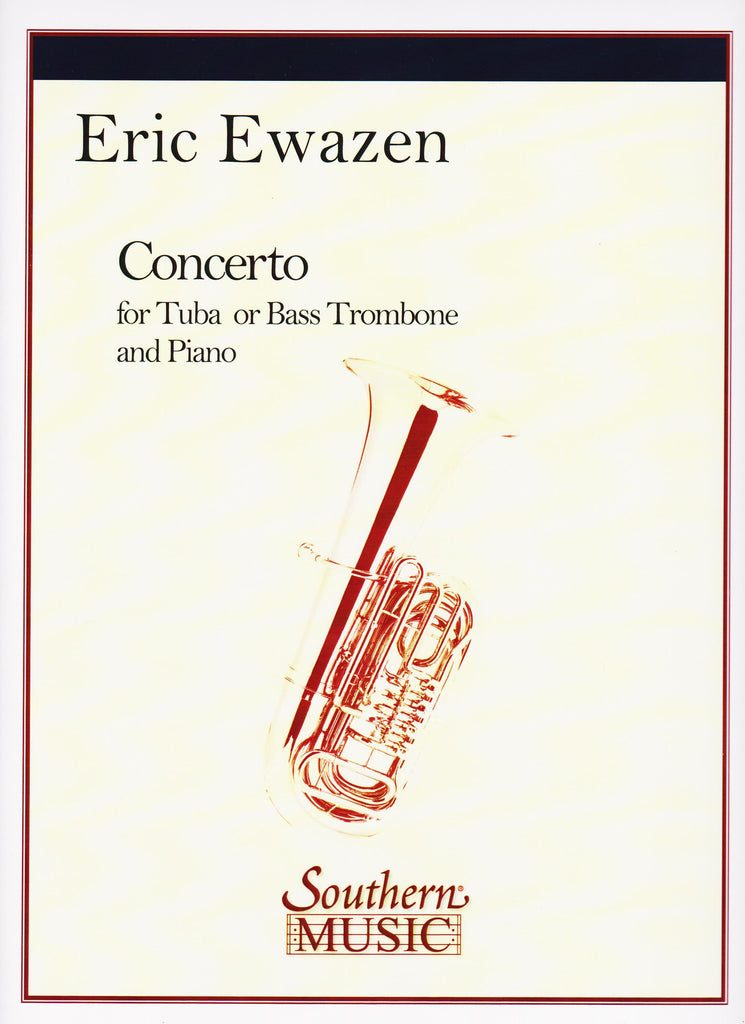 Concerto for Tuba or Bass Trombone by Eric Ewazen, pub. Hal Leonard