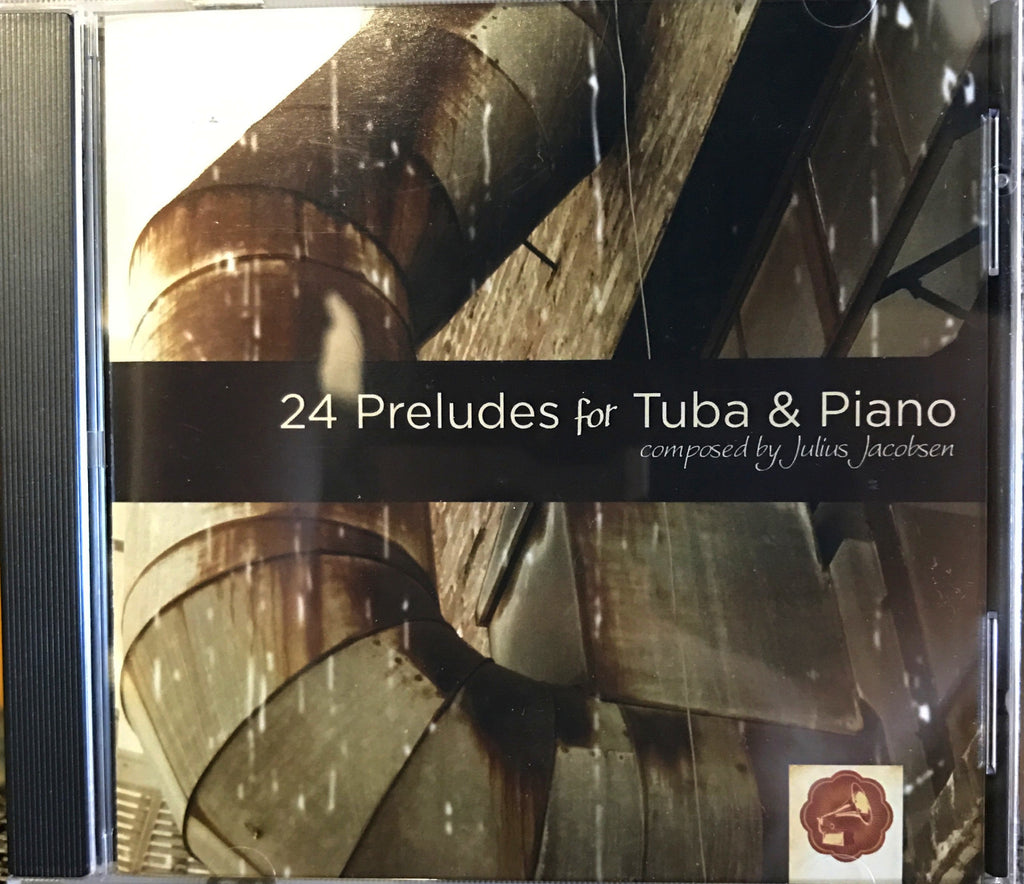 24 Preludes for Tuba & Piano by Julius Jacobsen, Performed by Zachariah Spellman CD