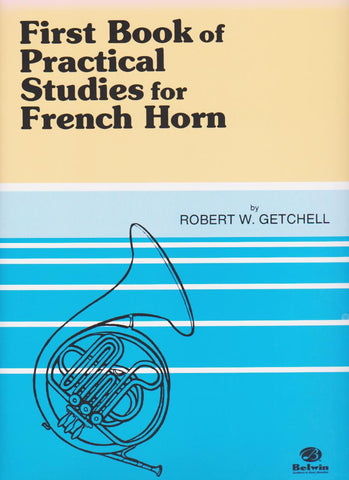Practical Studies for French Horn by Robert W. Getchell, pub. Alfred