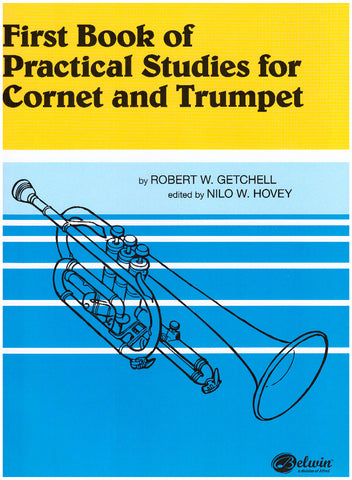 First Book of Practical Studies for Cornet and Trumpet by Robert W. Getchell, ed. Nilo W. Hovey, pub. Alfred