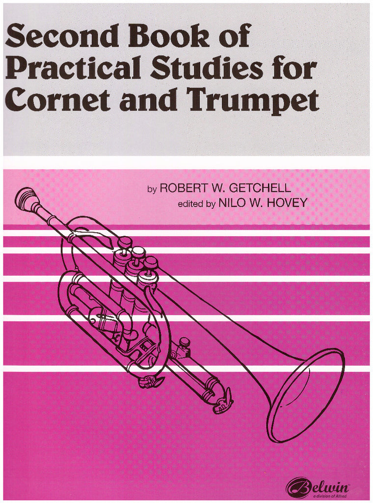 Second Book of Practical Studies for Cornet and Trumpet by Robert W. Getchell, ed. Nilo W. Hovey, pub. Alfred