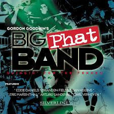Swingin' for the Fences - Gordon Goodwin's Big Phat Band, Silverline Records