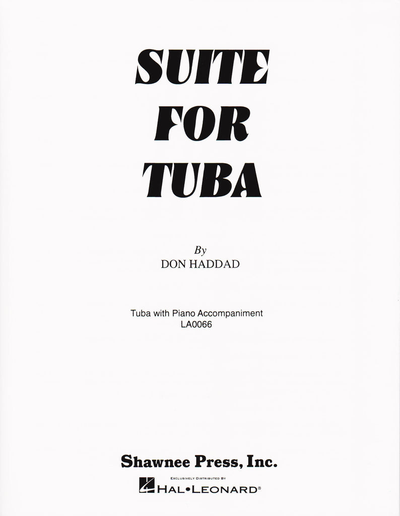 Suite for Tuba in C (B.C.) and Piano by Don Haddad, pub. Hal Leonard
