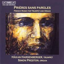 Prieres Sans Paroles: French Music for Trumpets - Hakan Hardenberger, BIS