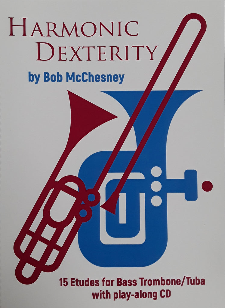 Harmonic Dexterity for Bass Trombone/Tuba by Bob McChesney