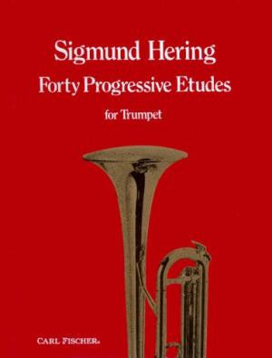Forty Progressive Etudes For Trumpet by Sigmund Hering, pub. Carl Fischer