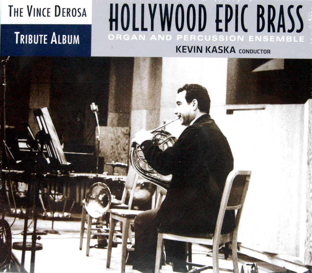 Hollywood Epic Brass (The Vince De Rosa Tribute Album) CD Music Composed and Arranged by Kevin Kaska