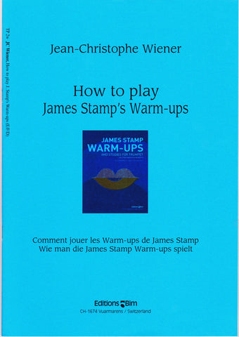 How to Play James Stamp's Warm-Ups by Jean-Christophe Wiener, pub. Bim