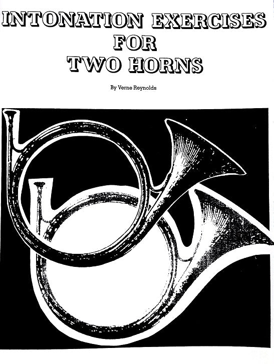 Intonation Exercises for 2 Horns by Verne Reynolds, pub. Wimbledon
