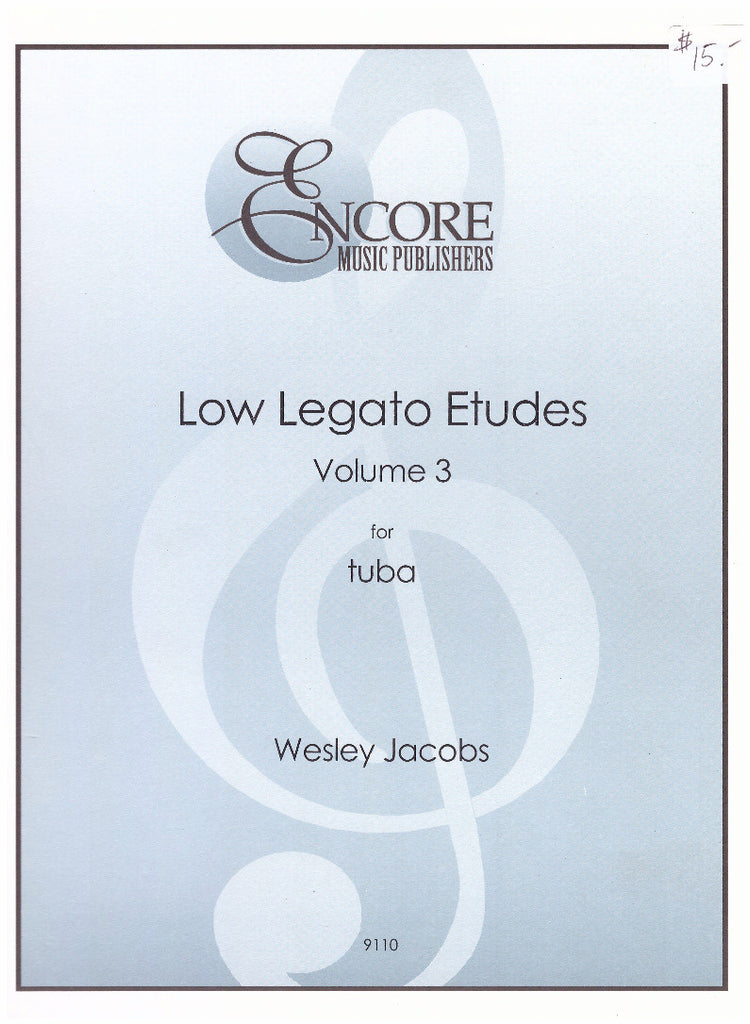 Low Legato Etudes for Tuba Vol 3 by Wesley Jacobs, pub. Encore