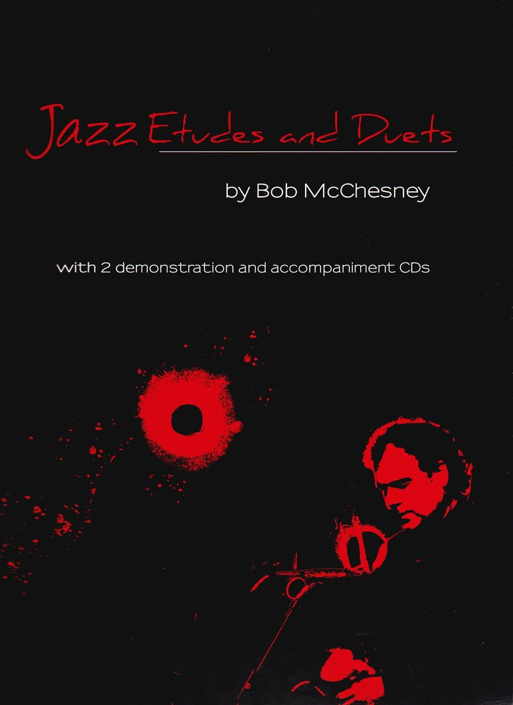 Jazz Etudes and Duets by Bob McChesney for bass clef