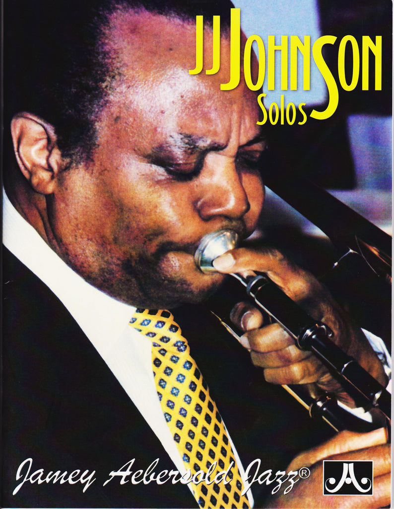 The Horn Guys - J J  Johnson Solo Transcriptions by Jamey Aebersold