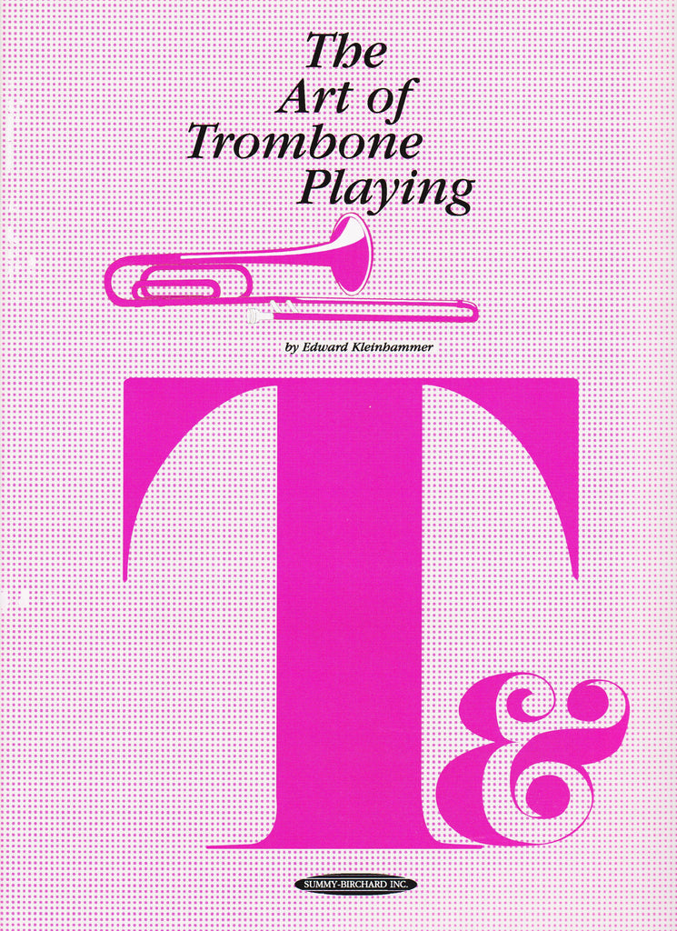The Art of Trombone Playing by Ed Kleinhammer, pub. Alfred