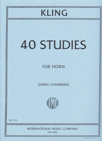 40 Studies for French Horn by Henri Kling, pub. International