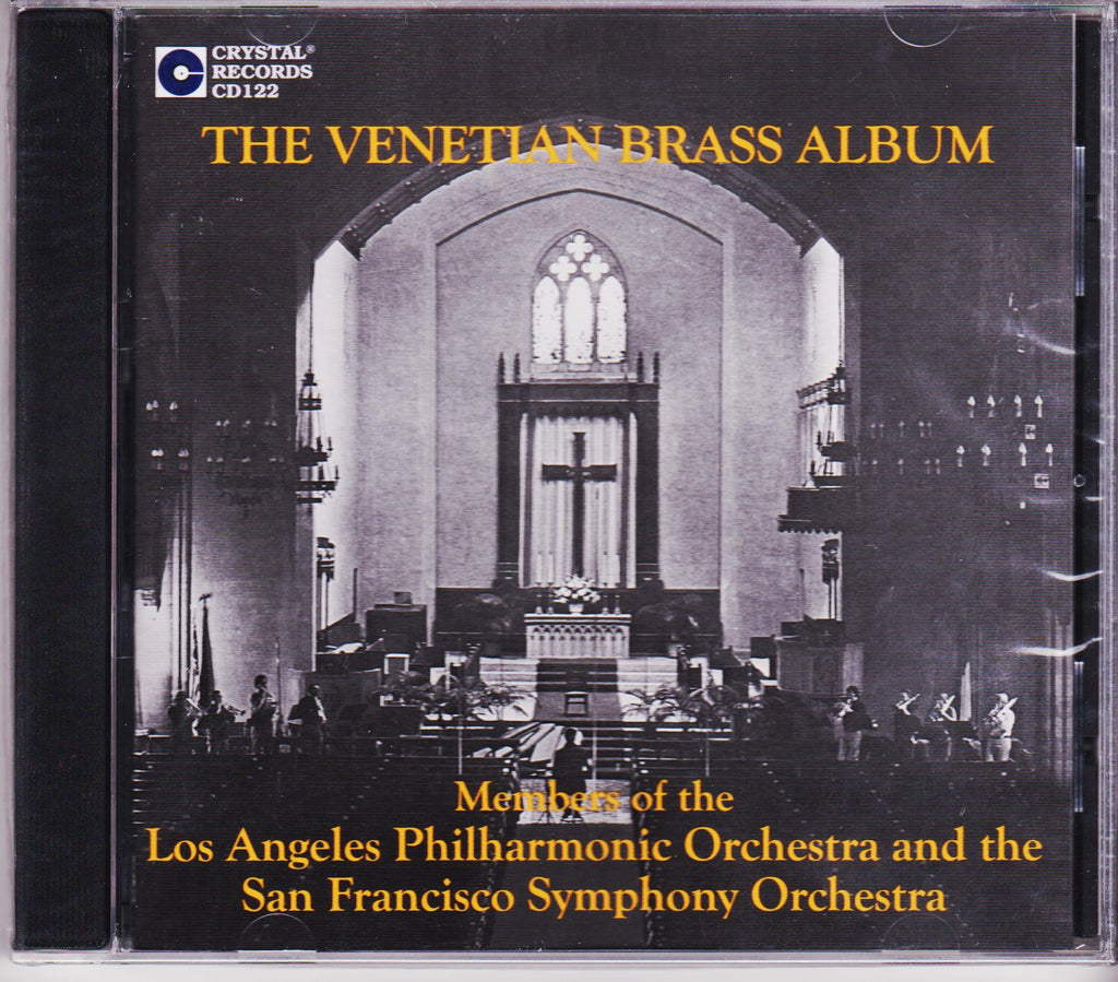The Venetian Brass Album - Members of Los Angeles Philharmonic & San Francisco Symphony, Crystal Records