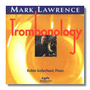 Trombonology - Mark Lawrence, D'Note Records