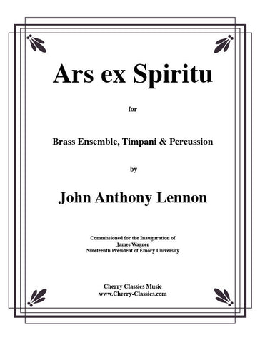 Ars ex Spiritu for Brass Quintet by John Anthony Lennon, pub. Cherry