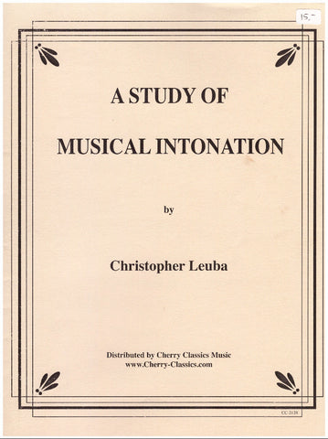 A Study of Musical Intonation by Christopher Leuba, pub. Cherry Classics