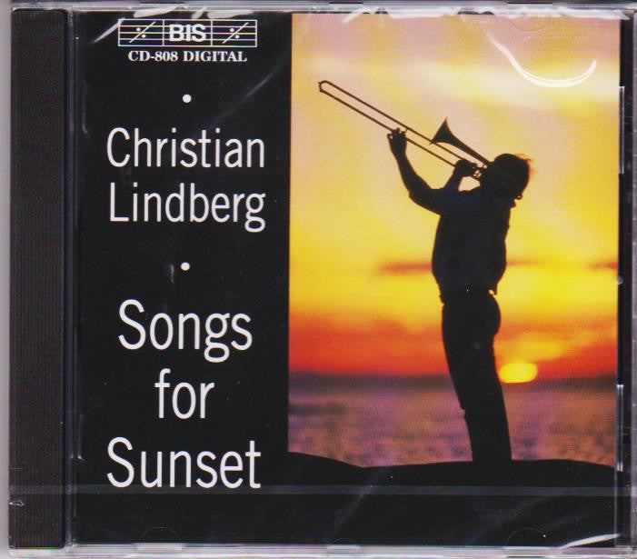 Songs for Sunset - Christian Lindberg, BIS