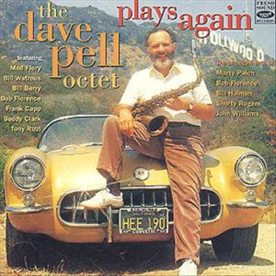 The Dave Pell Octet Plays Again - Dave Pell Octet, Fresh Sound Records
