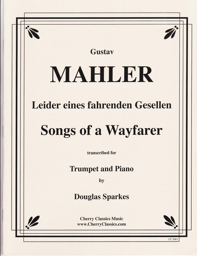 The Horn Guys - Songs of a Wayfarer for Trumpet and Piano by Gustav