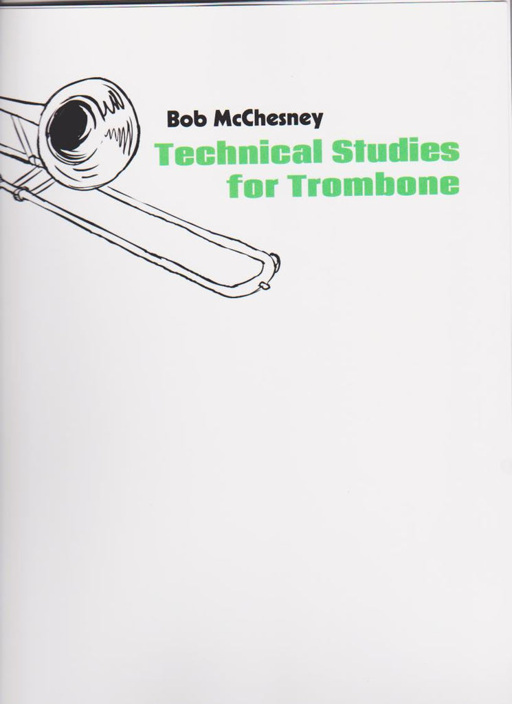 Technical Studies for Trombone by Bob McChesney, pub. Chesapeake Music