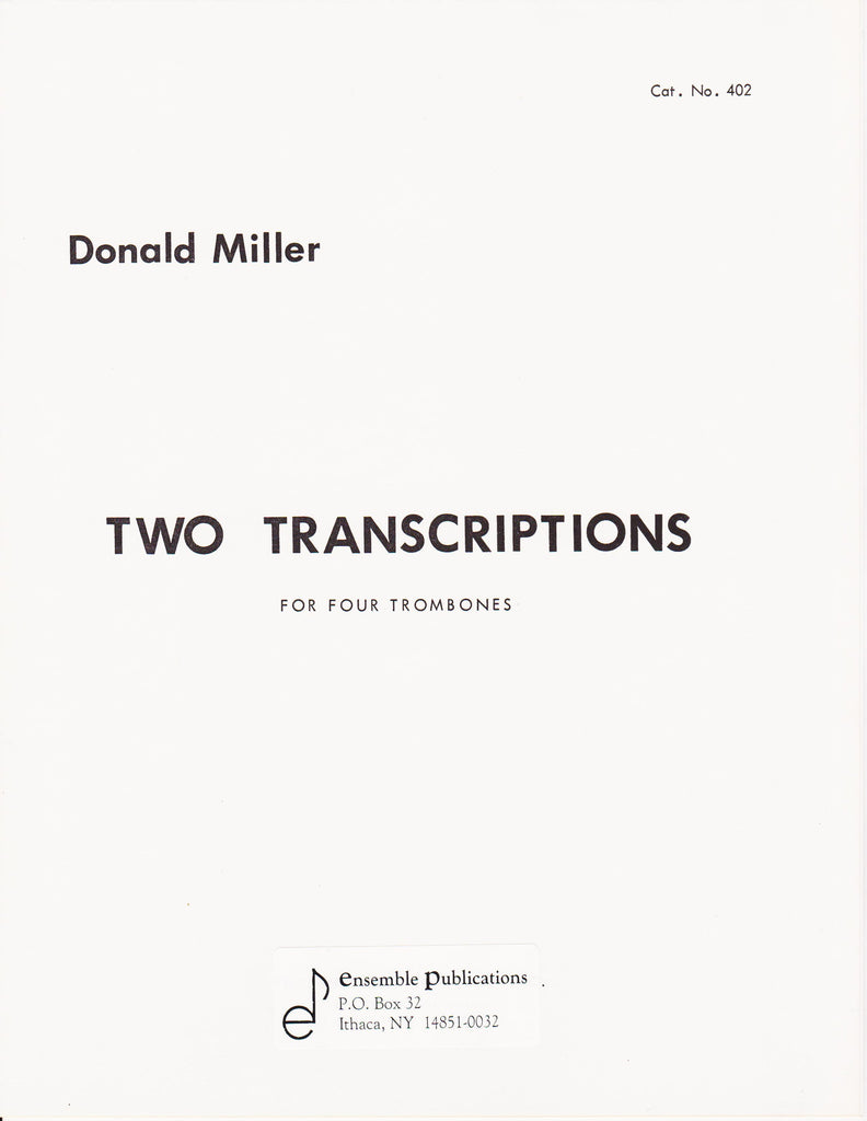 Two Transcriptions for Four Trombones by Donald Miller, pub. Ensemble