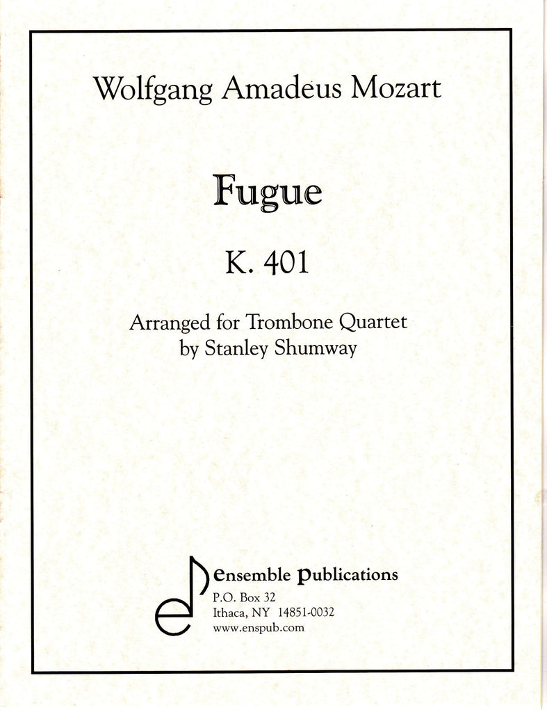 Fugue for Trombone Quartet by Wolfgang Amadeus Mozart, pub. Ensemble