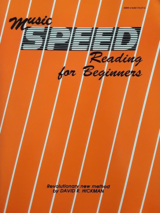 Music Speed Reading for Beginners by David R. Hickman, pub. Trigram