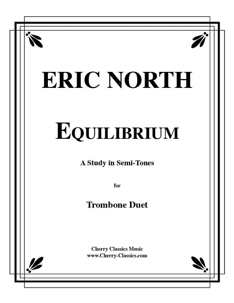 Equilibrium for 2 Trombones by Eric North, pub. Cherry Classics