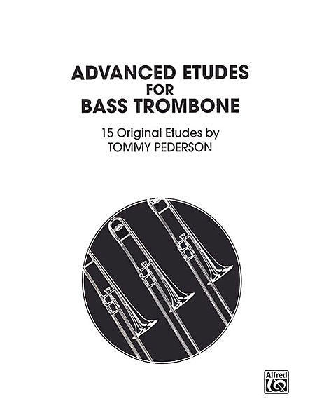 Advanced Etudes for Bass Trombone by Tommy Pederson, pub. Alfred