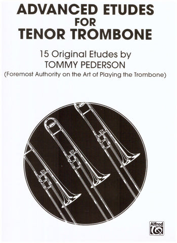 Advanced Etudes for Tenor Trombone by Tommy Pederson, pub. Alfred