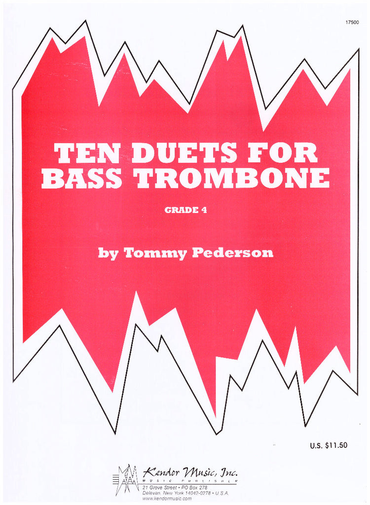 Ten Duets for Bass Trombone (Grade 4) by Tommy Pederson, pub. Kendor