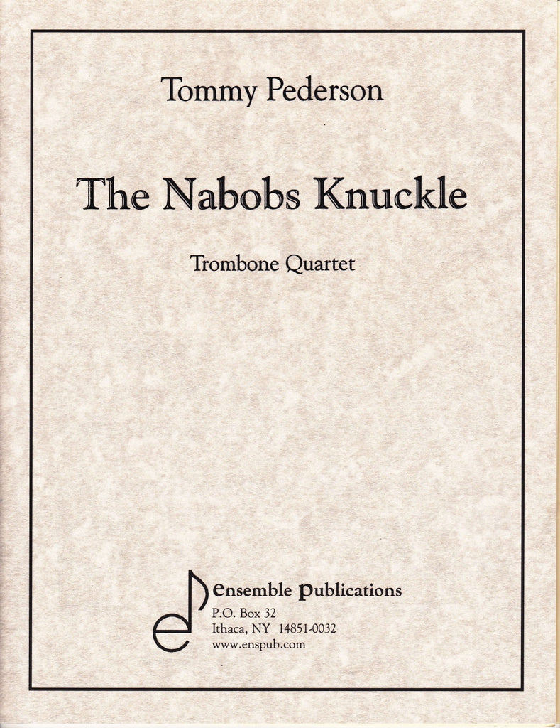 The Nabobs Knuckle by Tommy Pederson, pub. Ensemble