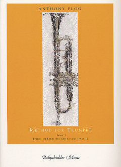 Method for Trumpet Book 2 by Anthony Plog, pub. Balquhidder
