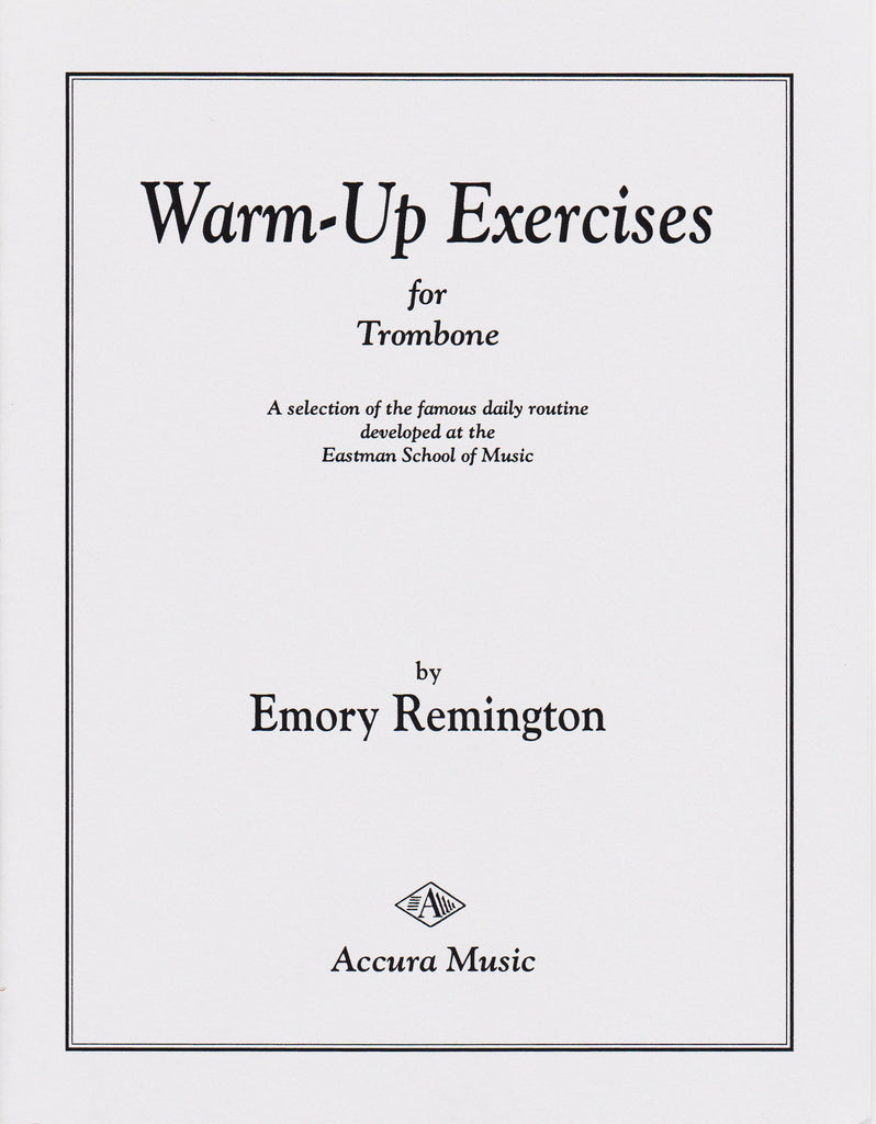 Warm-Up Exercises for Trombone by Emory Remington, pub. Accura