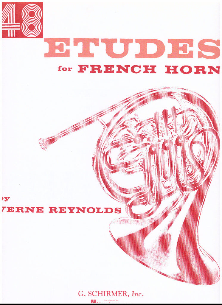 48 Etudes for French Horn by Verne Reynolds, pub. G. Schirmer