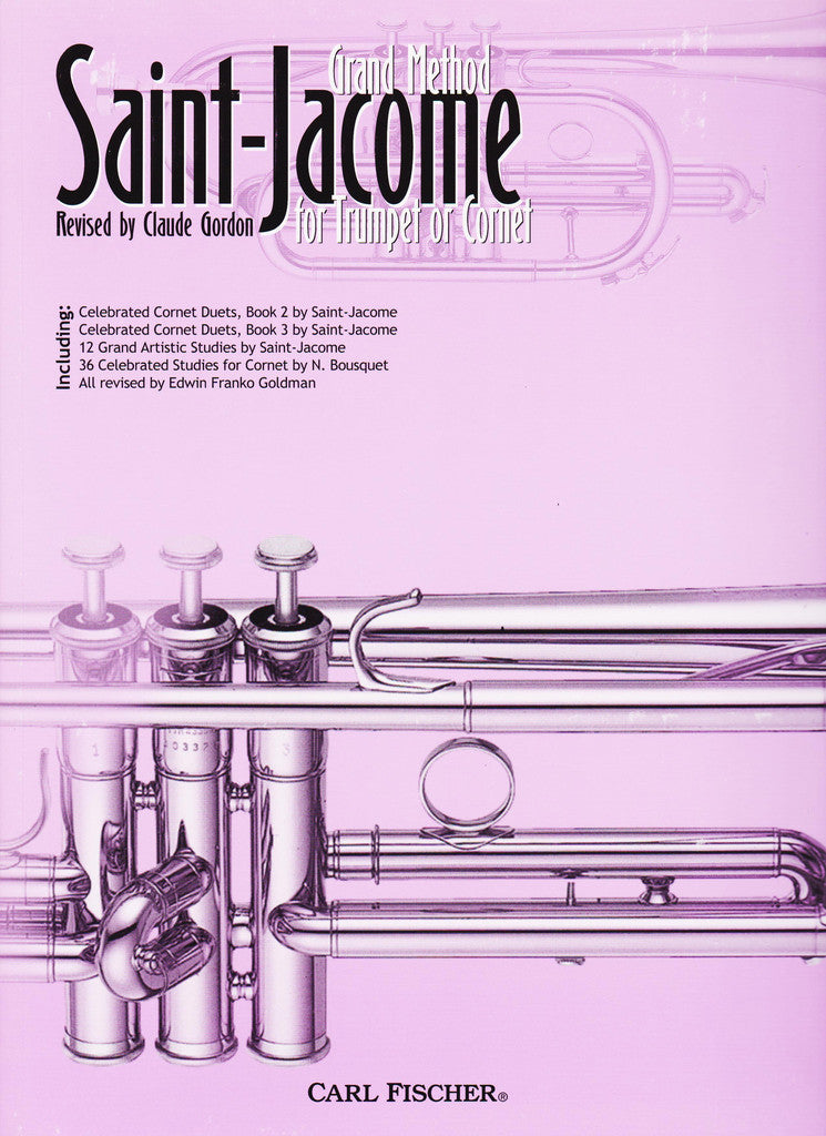 Saint Jacome's Grand Method for Trumpet or Cornet by Louis A. Saint-Jacome, pub. Carl Fischer