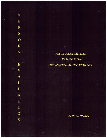 Sensory Evaluation of Brass Musical Instruments, by R. Dale Olson