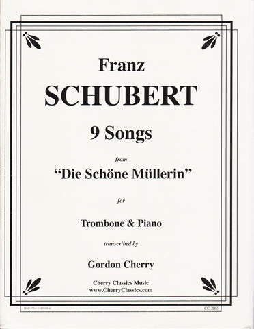9 Songs for Trombone and Piano by Franz Schubert, pub. Cherry Classics