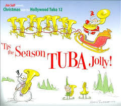 'Tis the Season Tuba Jolly! -  Jim Self with the Hollywood Tuba 12, Basset Hound Records