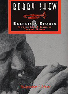 Exercises and Etudes by Bobby Shew, pub. Balquhidder