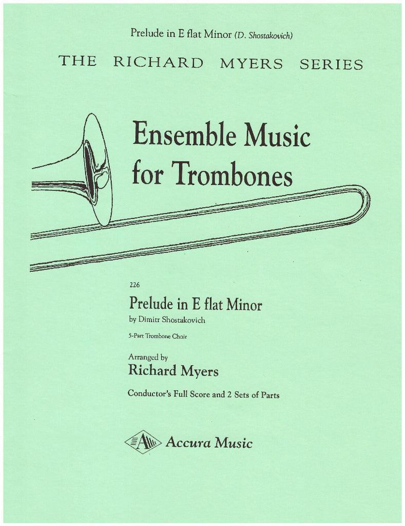 Prelude in E flat Minor for 4 Trombones and Tuba by Dimitri Shostakovich, pub. Accura