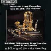 Music for Brass Ensemble from the 16th-18th Centuries - Stockholm Chamber Brass Ensemble & Malmo Brass Ensemble, BIS