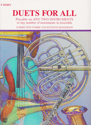 Duets for All for French Horn by Albert Stoutamire and Kenneth Henderson, pub. WB