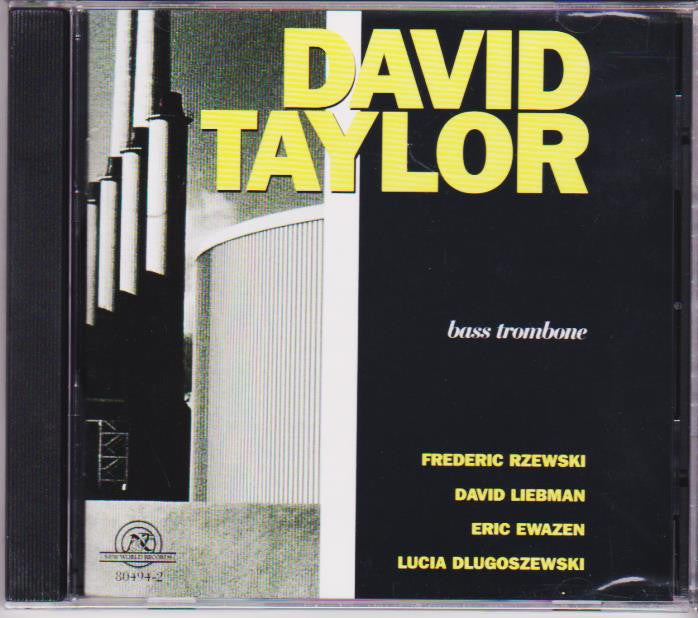 Bass Trombone - David Taylor, New World Records