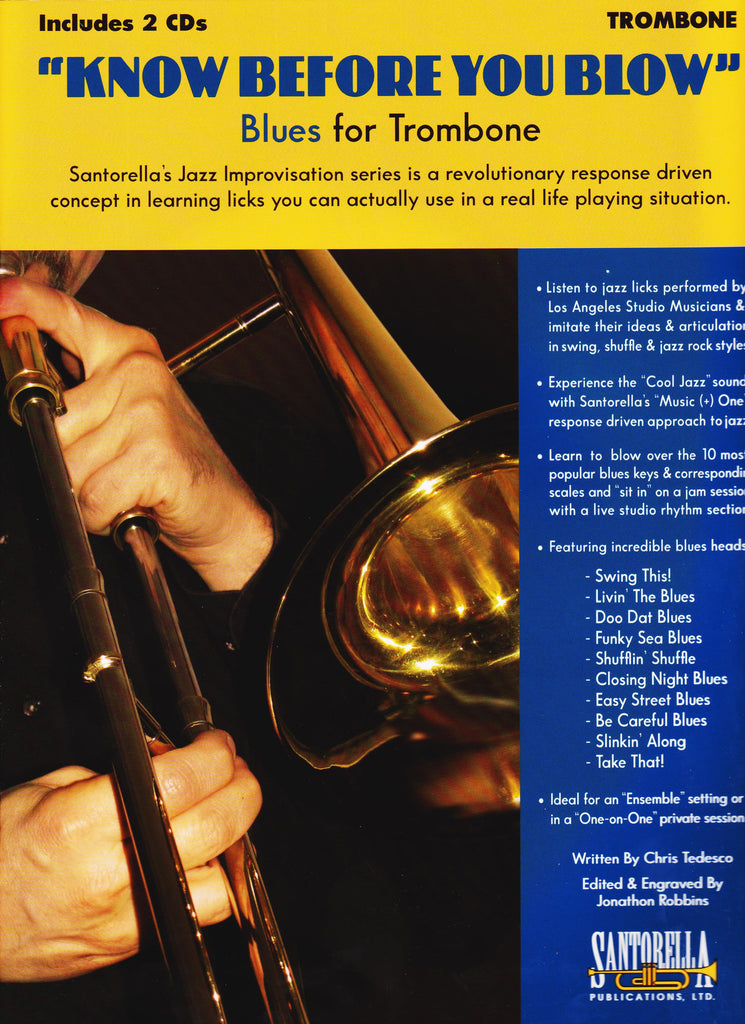 Know Before You Blow Blues for Trombone by Chris Tedesco, pub. Santorella